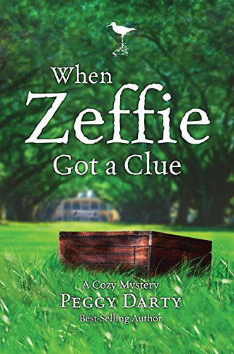 When Zeffie Got a Clue (Christy Castleman Series)
