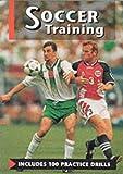 Soccer Training, Mervyn Beck and Anne de Looy, 1852238968