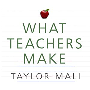 What Teachers Make Audiobook