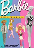 Barbie: Her Life & Times