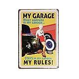 Novelty Tin Wall Sign My Garage My Rules Art Work Great for Man Cave Garage Bar Pub Decor