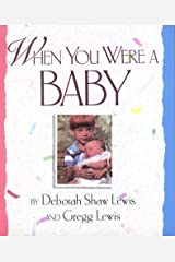 When You Were a Baby Hardcover