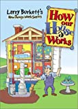 How Our House Works, Larry Burkett, 0781437237