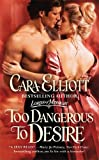 Too Dangerous to Desire: Number 3 in series (Lords of Midnight)