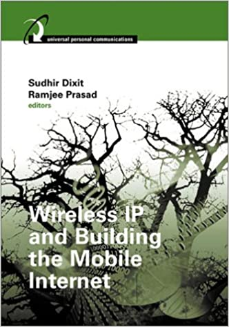 Book Wireless IP and Building the Mobile Internet (Mobile Communications Library)