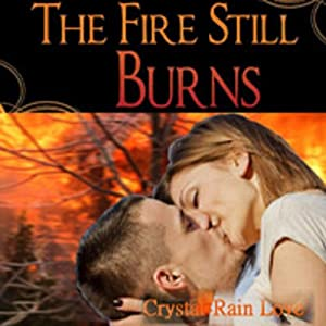 The Fire Still Burns Audiobook