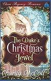 The Duke's Christmas Jewel: Clean Regency Romance by  Charity McColl in stock, buy online here