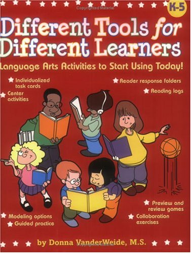 Different Tools for Different Learners: Language Arts Activities to Start Using Today! Grades K-5 for $<!--$2.70-->
