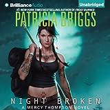 Night Broken: Mercy Thompson, Book 8