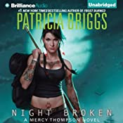 Night Broken: Mercy Thompson, Book 8 | Patricia Briggs