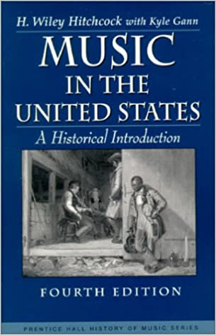 Book Music in the United States: A Historical Introduction (4th Edition)