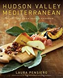 img - for Hudson Valley Mediterranean: The Gigi Good Food Cookbook by Laura Pensiero (2009-08-18) book / textbook / text book
