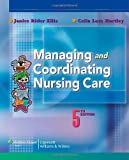 Managing and Coordinating Nursing Care 5th Edition