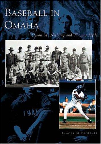 Omaha, Baseball In    (NE)  (Images of Baseball)