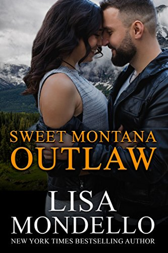 Sweet Montana Outlaw: Contemporary Western Romance by [Mondello, Lisa]