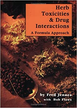 Herb Toxicities & Drug Interactions: A Formula Approach