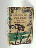 Front cover for the book Island of the Swan : Mauritius by Michael Malim