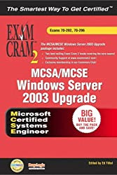 MCSA/MCSE Windows Server 2003 Upgrade: Exams 70-292, 70-296 (Exam Cram 2)