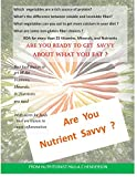 #3: Are You Nutrient Savvy?: Crave What Your Body Needs  Not What It Has Become Addicted To