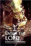 Enjoy the Lord, John T. Catoir, 0818905387