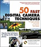 50 Fast Digital Camera Techniques, Gregory Georges and Larry Berman, 076452500X