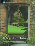 Rooted in History: A Garden Conservation Manual