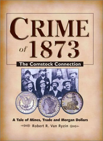 Crime of 1873: The Comstock Connection pdf epub