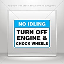 Decals Decal No Idling Turn Off Engine & Chock Wheels Motorbike Water (3 X 2.35 Inches)