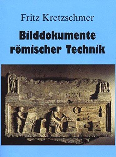 Bilddokumente römischer Technik