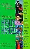 Natural Healing Handbook, Beth M. Ley, 0964270315