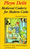 img - for Pleyn Delit: Medieval Cookery for Modern Cooks book / textbook / text book