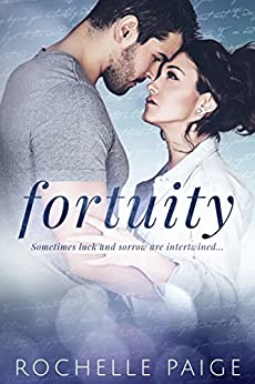 Fortuity (Fortuity Duet Book 1) by [Paige, Rochelle]