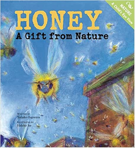 Book Honey: A Gift from Nature