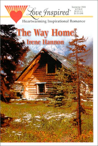 Read Online The Way Home (Love Inspired #112) ebook