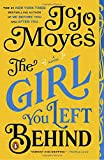 The Girl You Left Behind: A Novel by  Jojo Moyes in stock, buy online here