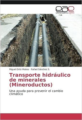Transporte hidráulico de minerales Mineroductos : Una ayuda para ...