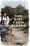 The Girl from Aleppo: Nujeen's Escape from War to