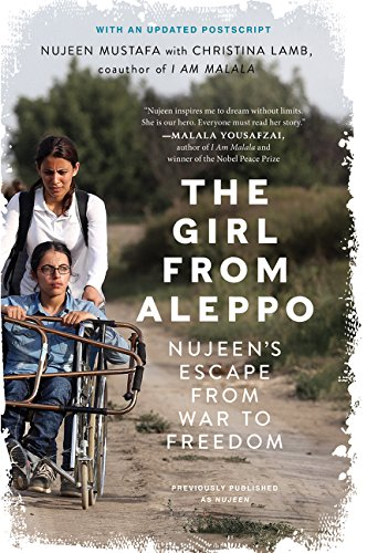The Girl from Aleppo: Nujeen's Escape from War to Freedom by Harper Wave