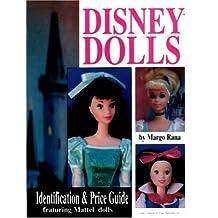Disney Dolls: Identification & Price Guide