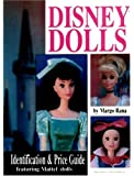 Disney Dolls: Identification & Price Guide