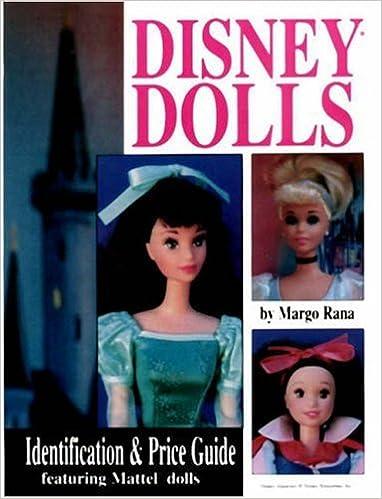 disney dolls identification value guide margo rana