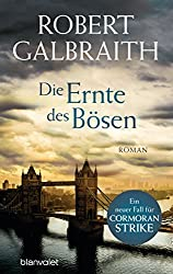 Die Ernte des Bösen: Roman (Die Cormoran-Strike-Reihe 3) (German Edition)