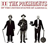 The Presidents of the United States of America 2
