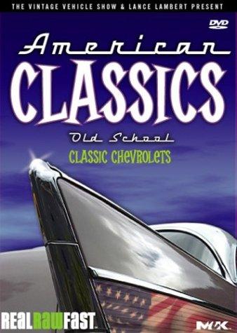 American Classics: Old School - Classic Chevrolets