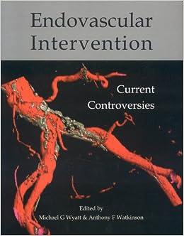 Descargar Torrent El Autor Endovascular Intervention, Current Controversies Ebooks Epub