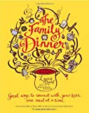 The Family Dinner, Laurie David and Kirstin Uhrenholdt, 0446565466