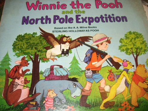 Winnie the Pooh and the North Pole Expotition; 1968 Vinyl LP