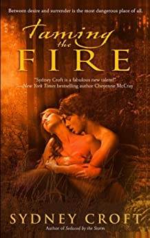 Taming the Fire (ACRO Series Book 4) by [Sydney Croft]