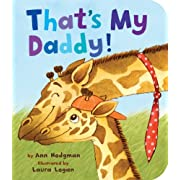 That's My Daddy! (Padded Board Books)