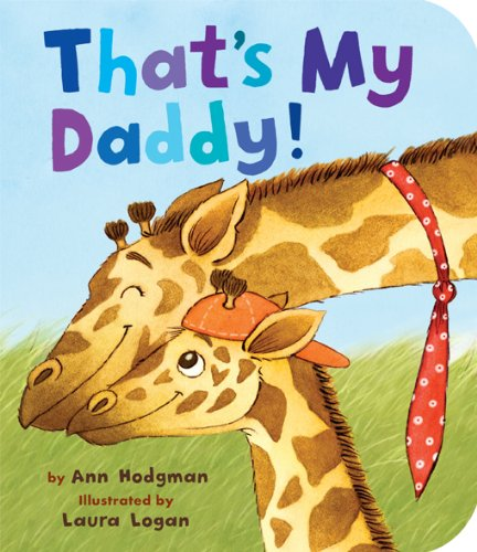 Download That's My Daddy! (Padded Board Books) pdf epub